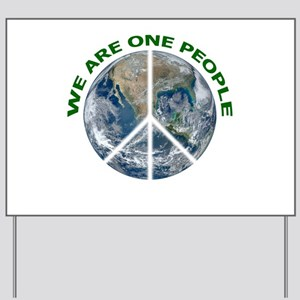 We Are One People: Peace Yard Sign