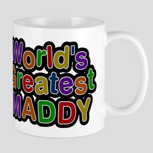 Worlds Greatest Maddy Mugs
