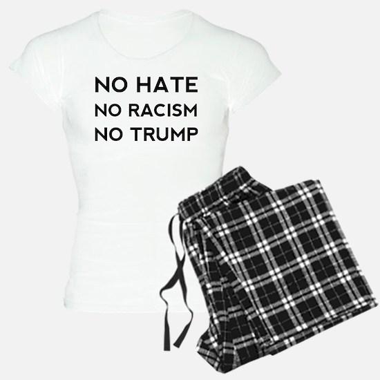 No Hate No Racism No Trump Pajamas