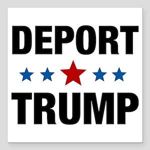 "Deport Trump Square Car Magnet 3"" x 3"""