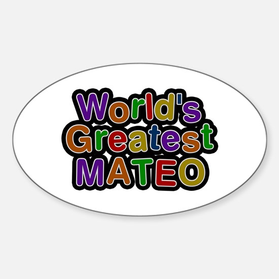 World's Greatest Mateo Oval Decal