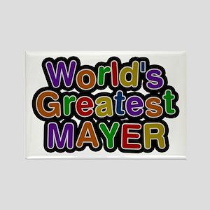 World's Greatest Mayer Rectangle Magnet