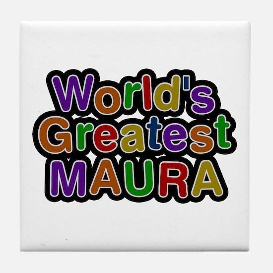 World's Greatest Maura Tile Coaster