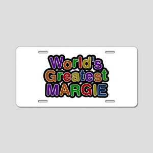 World's Greatest Margie Aluminum License Plate