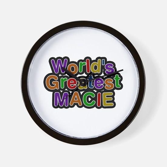 World's Greatest Macie Wall Clock