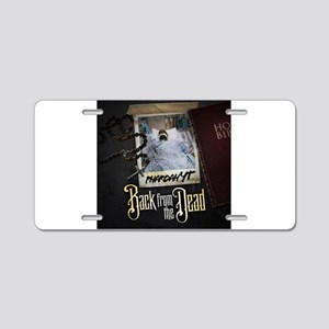Official Back from the Dead Aluminum License Plate