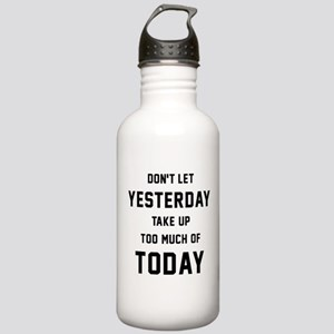 Don't Let Yesterday Ta Stainless Water Bottle 1.0L