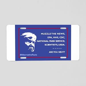 Trump: Muzzle the News, etc Aluminum License Plate