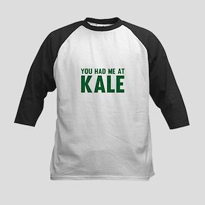 You Had Me At Kale Baseball Jersey