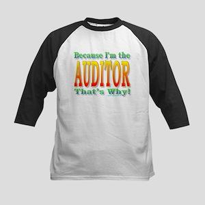 Because I'm the Auditor Kids Baseball Jersey