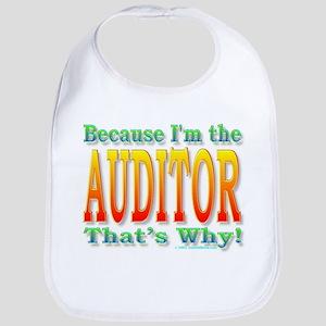 Because I'm the Auditor Bib