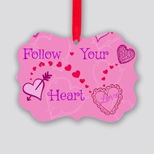 Follow Your Heart Picture Ornament