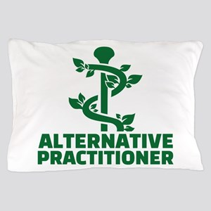 Alternative practitioner Pillow Case