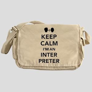 Keep calm I'm an Interpreter Messenger Bag