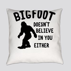 Bigfoot Doesnt Believe In You Either Everyday Pill
