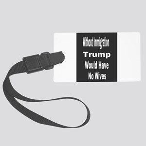 Without Immigration Large Luggage Tag