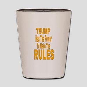 Trump Has The Power Shot Glass