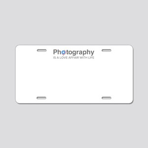 Photography is a love affai Aluminum License Plate
