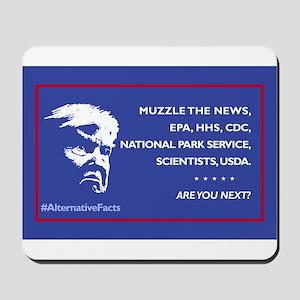 Trump: Muzzle the News, etc. Are You Nex Mousepad