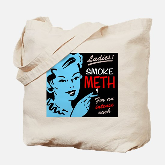 """Ladies Smoke Meth"" Tote Bag"