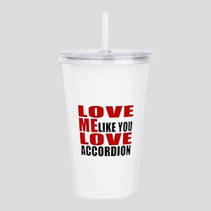 Love Me Like You Love Acrylic Double-wall Tumbler