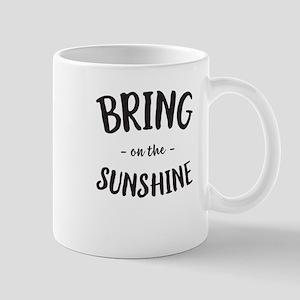 Bring On The Sunshine Mugs