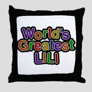 Worlds Greatest Lili Throw Pillow