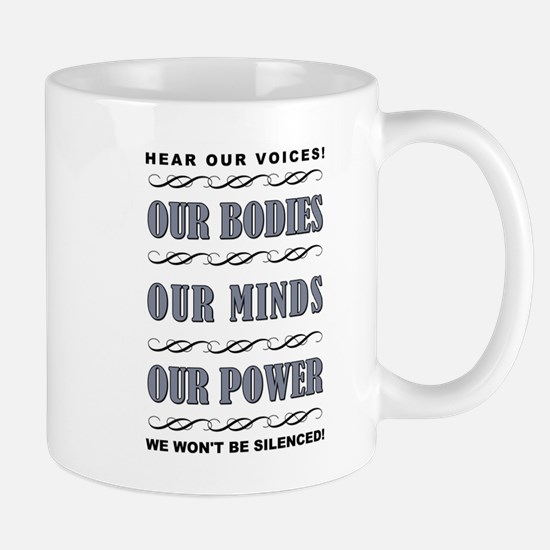OUR BODIES... Mugs