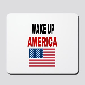 WAKE UP AMERICA Mousepad
