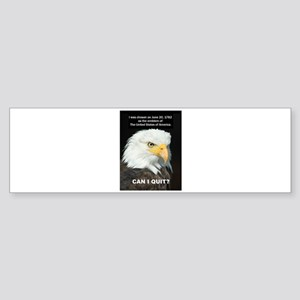 American Eagle wants to Quit Bumper Sticker