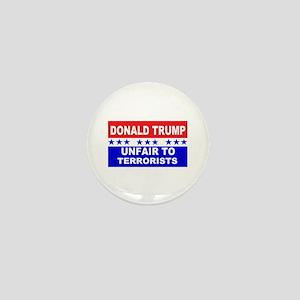 Unfair To Terrorists! Mini Button