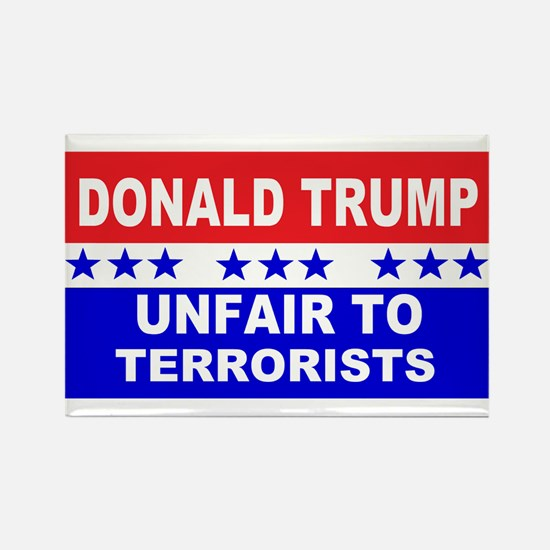 Unfair To Terrorists! Rectangle Magnet