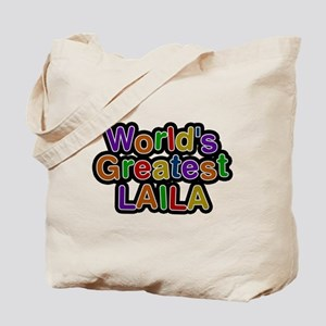 Worlds Greatest Laila Tote Bag