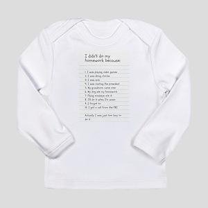 I didn't do my homework be Long Sleeve T-Shirt