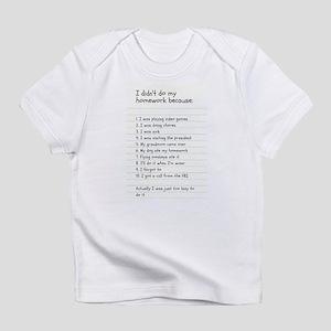 I didn't do my homework because: T-Shirt