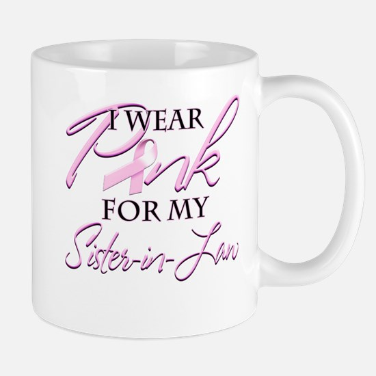 I Wear Pink For My Mugs
