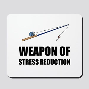 Weapon of Stress Reduction Fishing Mousepad