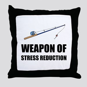 Weapon of Stress Reduction Fishing Throw Pillow