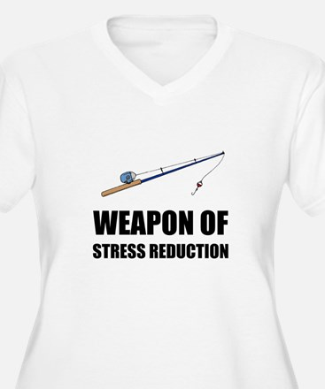 Weapon of Stress Reduction Fishing Plus Size T-Shi