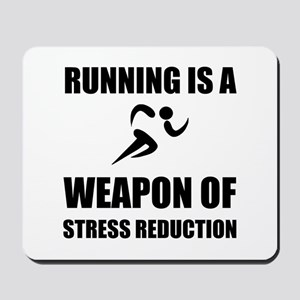 Weapons of Stress Reduction Running Mousepad