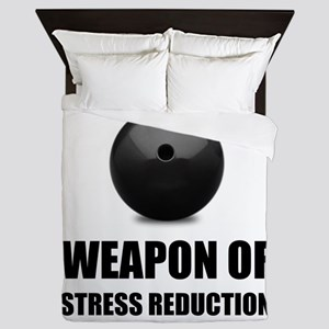 Weapon of Stress Reduction Bowling Queen Duvet