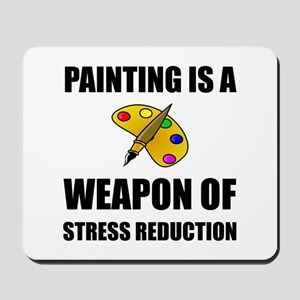 Weapon of Stress Reduction Painting Mousepad