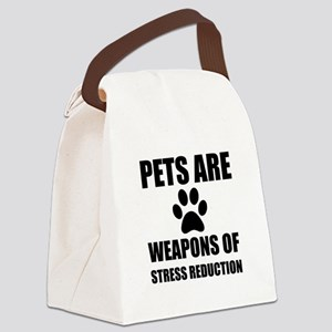 Weapon of Stress Reduction Pet Canvas Lunch Bag