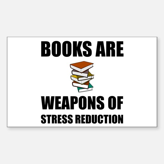 Weapons of Stress Reduction Reading Decal