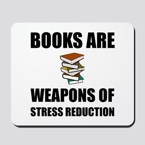Weapons of Stress Reduction Reading Mousepad