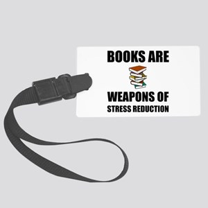 Weapons of Stress Reduction Reading Luggage Tag