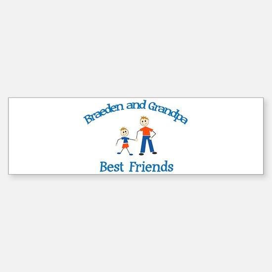 Braeden & Grandpa - Best Frie Bumper Bumper Bumper Sticker