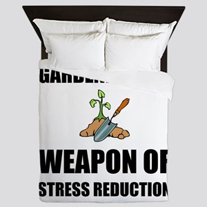 Weapon of Stress Reduction Gardening Queen Duvet