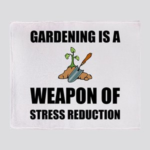 Weapon of Stress Reduction Gardening Throw Blanket