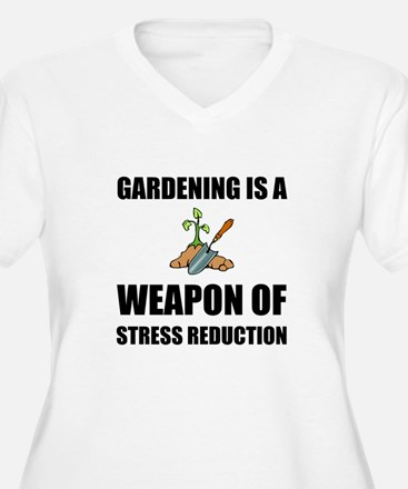 Weapon of Stress Reduction Gardening Plus Size T-S